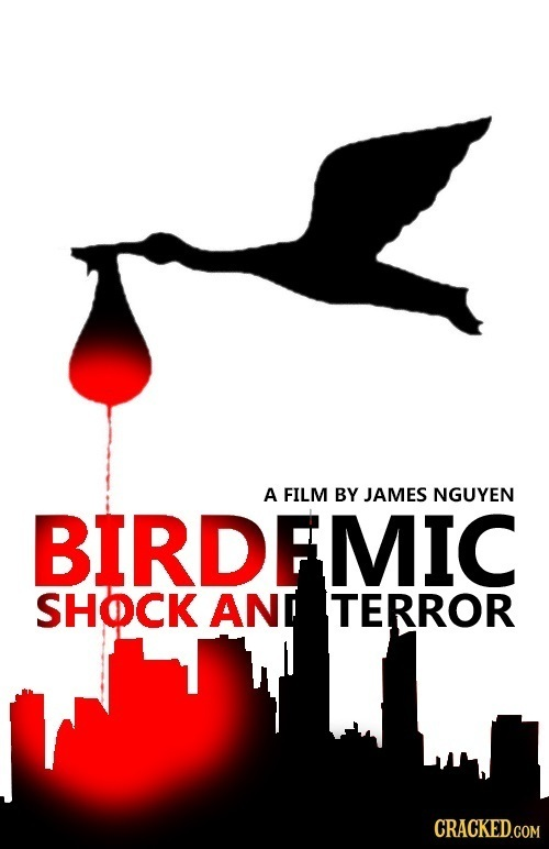 A FILM BY JAMES NGUYEN BIRDEMIC SHOCK AND TERROR CRACKED.COM