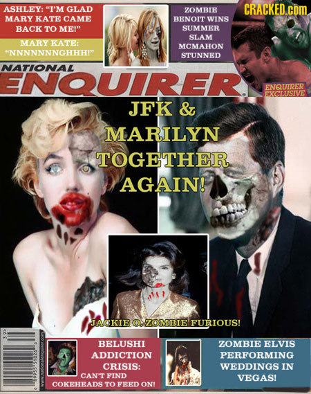 ASHLEY: I'M GLAD CRACKED.CO ZOMBIE MARY KATE CAME BENOIT WINS BACK TO ME! SUMMER SLAM MARY KATE: MCMAHON NNNNNNNGHHHI STUNNED NATIONAL ENQUIRER. EN