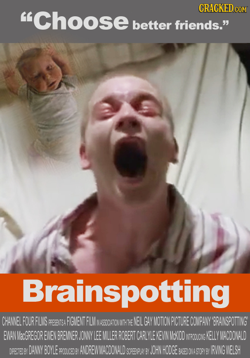 CRACKED Choose COM better friends. Brainspotting CHANNEL FOURFILMS FIGMENT FILM NASSOCATONWT NEILGAY MOTION PICTURE COMPANY BRAINSPOTTING EWAN acGR