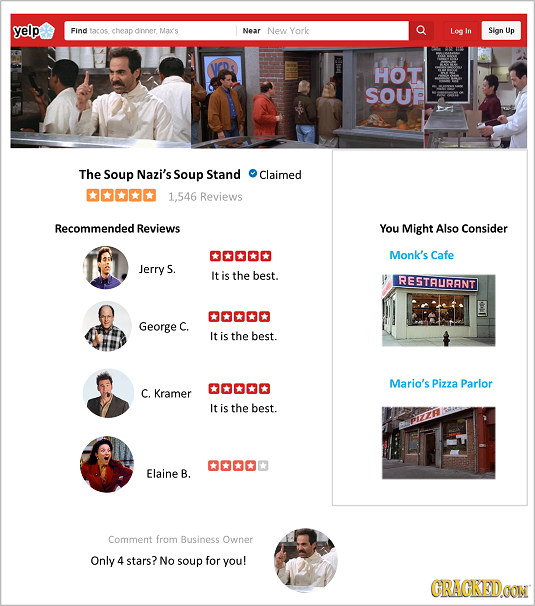 yelp Find tacos cheap dnner Maxs Near New York Log In Sign Up HOT SOUP The Soup Nazi's Soup Stand Claimed O 1,546 Reviews Recommended Reviews You Migh