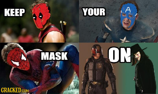 KEEP YOUR A B ON MASK