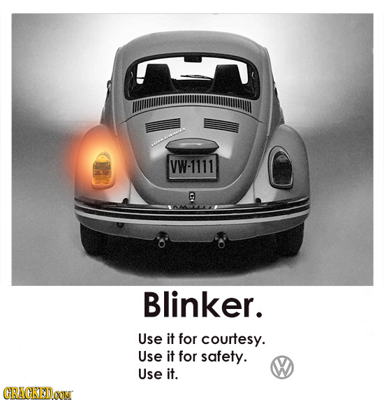 VW-1111 a Blinker. Use it for courtesy. Use it for safety. Use it. CRACKEDCON