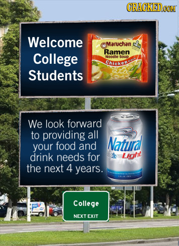 CRACKEDcO CON Welcome Maruchan Ramen College Nocdle $OUD Chicken Students We look forward to providing all Natural your food and drink needs for Light