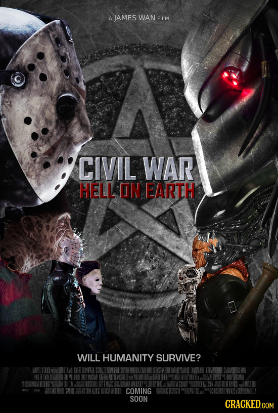 A JAMES WAN FILM CIVIL WAR HELL ON EARTH WILL HUMANITY SURVIVE? COMING SOON CRACKED.COM