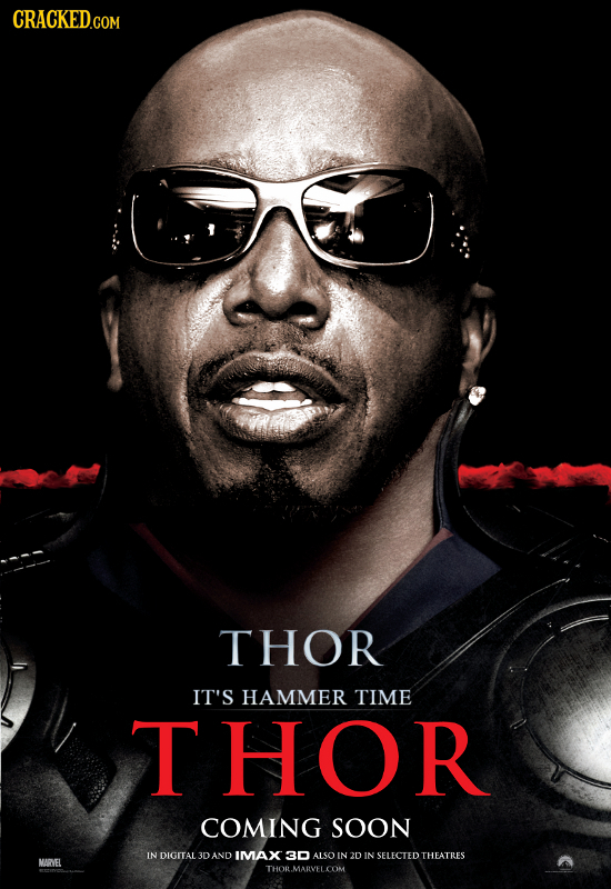 THOR IT'S HAMMER TIME THOR COMING SOON IN DIGITAL3DAND IMMAX 30 ALSO IN 2D IN SELECTED THEATRES MARVEL THOR.MARVELCOM