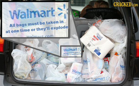 CRACKED COM Walmart be taken in All bags must explode time or they'll at one 1 Walmart Wa kr hIn Walnsey aimart