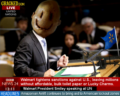CRACKEDGOM COM LIVE UNITED NATIONS 60 Walmart tightens sanctions against U.S., leaving millions NEWS 24 without affordable, bulk TOilet paper or Lucky