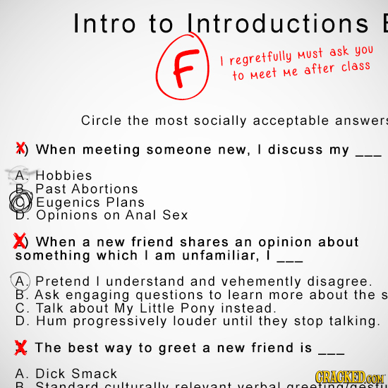 Intro to Introductions E f Must ask you I regretfully after class to Meet Me Circle the most socially acceptable answers X) When meeting someone new,
