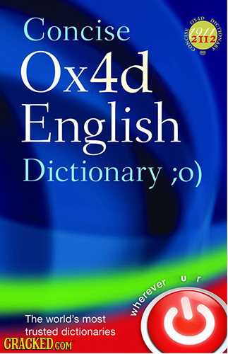 Concise 40 oicie o11 2I12 Ox4d CONCIS English Dictionary ;o) ur The world's herever most trusted dictionaries CRACKED COM O