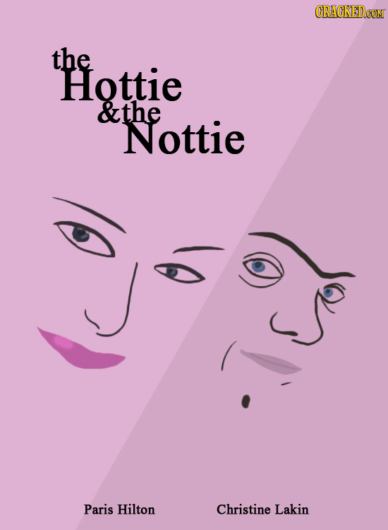 CRACKED the Hottie &the Nottie Paris Hilton Christine Lakin
