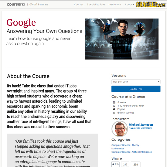 coursera CRAGKEDCON Global Partners Courses Specializations Institutions About Google Answering Your Own Questions Learn how to use google and never a