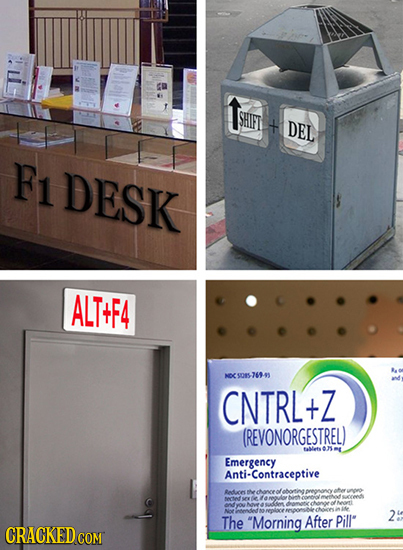 LTH SHIT DEL F1 DESK ALT+F4 NS015- 769-99 CNTRL+Z Z (REVONORGESTREL) Alesam Emergency Contraceptive Redaces awe alotint AOL 0004 NS on E sds Nor Nd me