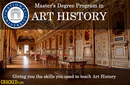 EONE Master's Degree Program in SREA ART HISTORY Giving you the skills you need to teach Art History CRACKED.COM