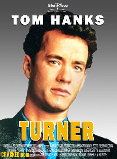Wuct Disney TOM HANKS TURNER INVERSAL OS' Ma EERTAMENT BRAN RUER PROOICTION in ASSOCATON WTH SOOT FRE PROOUCTON TOWHANG TRI MARKOOMER atn dieer AVES M