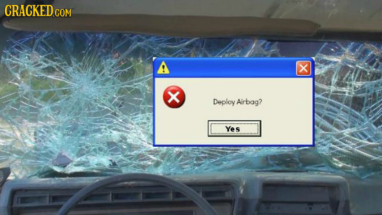 CRACKED COM X x Deploy Airbag? Yes