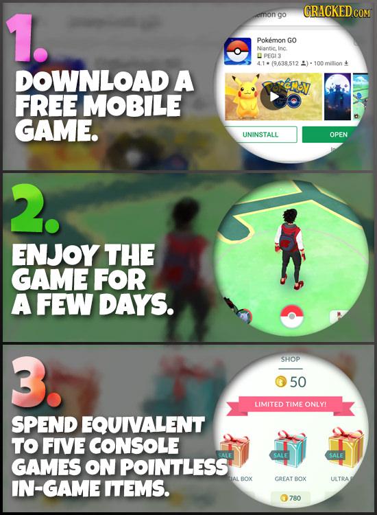 1. CRACKED emon go Pokemon GO Niantic Inc PEGI3 (9,.638.512 :): 100 million + DOWNLOAD A Roremoy FREE MOBILE GAME. UNINSTALL OPEN 2. ENJOY THE GAME FO