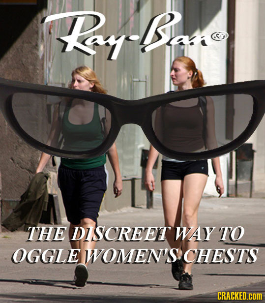 R-Br THE DISCREET WAY TO OGGLE WOMEN'S CHESTS CRACKED.cOM