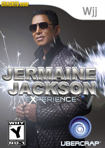 CRACKED.COMI Wjj JERMAINE JACKSON RIENCE WHY Y Cor RATTD UBERCRAP