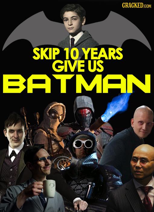 CRACKED.COM SKIP 10 YEARS GIVE US BATMAN