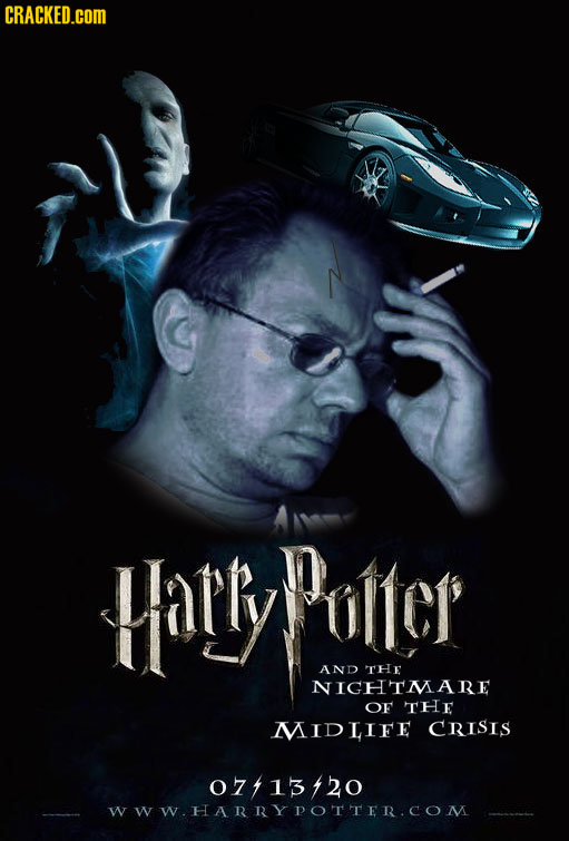 CRACKED.COM Harry Potter AND THe NIGHTMARE OF THE MIDLIFE CRISIS 07413420 WWW.HARRYPOTTER.COM