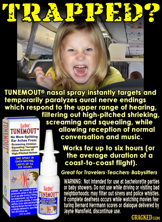 TRAAPEEH? CO TUNEMOUTO nasal spray instantly targets and temporarily paralyzes aural nerve endings which respond to the upper range of hearing, filter