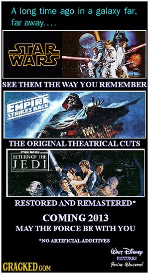 A long time ago in a galaxy far, far away.... STAR WARS SEE THEM THE WAY YOU REMEMBER EPRE BTOKESBACA THE ORIGINAL THEATRICAL CUTS o REL RNOH THE JEDI