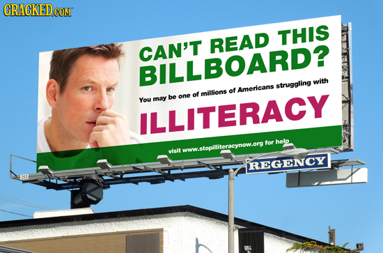 CRACKEDCON CON THIS READ CAN'T BILLBOARD? struggling with millions of Americans You may be one of LLITERACY for help visit twww.stopitliteracynow.ornt