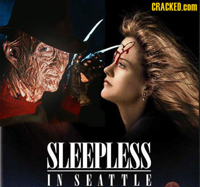 CRACKED.cOM SLEEPLESS IN SEATTLE