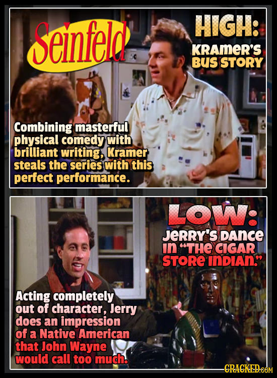 Seinfeld! HIGH: KRAMER'S Bus STORY Combining masterful physical comedy with brilliant writing, Kramer steals the series with this perfect performance.
