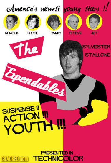 America's stars !! newest young ARNOLD BRUCE RANDY STEVE JET The SYLVESTER STALLONE Ependables SUSPENSE !! !! ACTION YOUTH!! PRESENTED IN CRACKED.COm