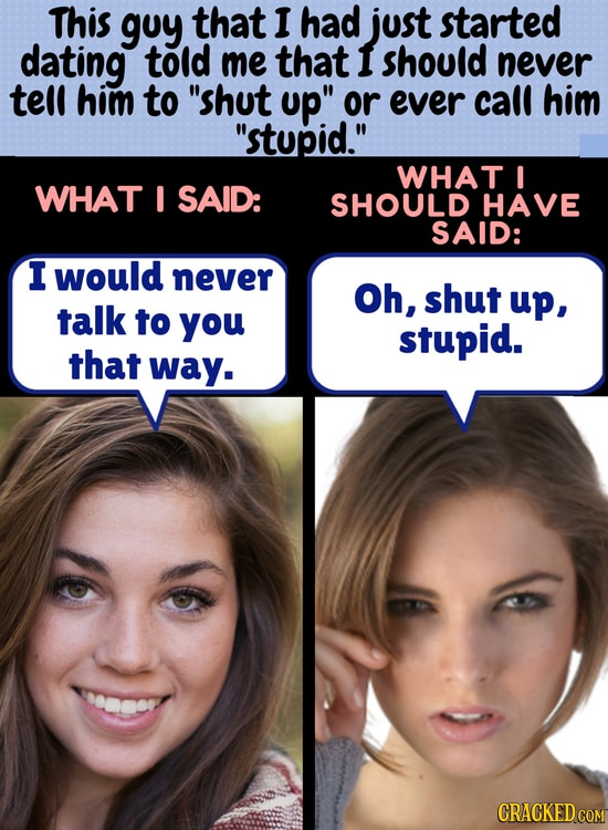 What You Said Vs. What You Should Have Said, Side By Side