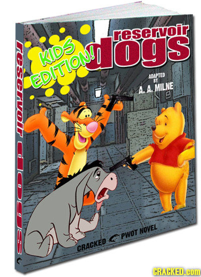 reservoir Lrsrlr ddogs omedlois KIDS EDITION!I ADAPTED Br A. A. MILNE B NOVEL G Pwot CRACKED CRACKED.cOM