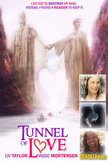I SET OUTTO DESTROY MY RING. INSTEAD. FOUND A REASON TO KEEP IT. TUNNEL OF LYVE LIV TAYLOR VIGGO MORTENSEN CRACKED com