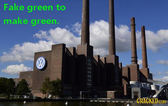 Fake green to make green. W CRACKED COM