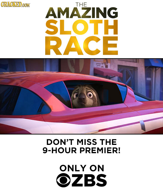CRACKEDOON THE AMAZING SLOTH RACE DON'T MISS THE 9-HOUR PREMIER! ONLY ON OZBS