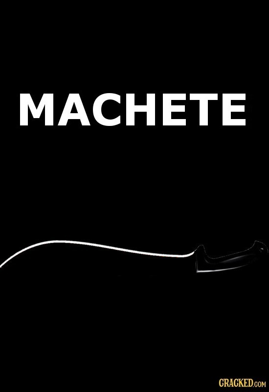 MACHETE CRACKED.COM