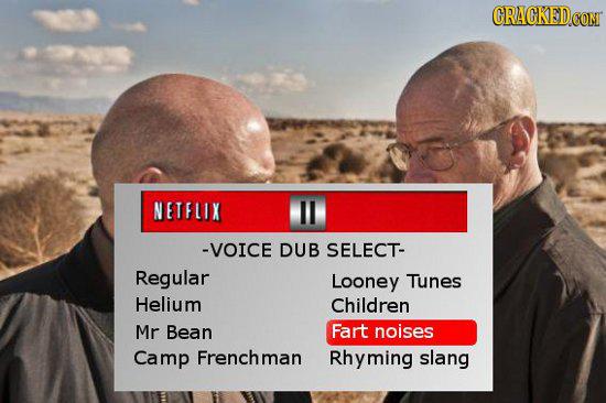 CRAGKED.COM NETFLIX -VOICE DUB SELECT- Regular Looney Tunes Helium Children Mr Bean Fart noises Camp Frenchman Rhyming slang