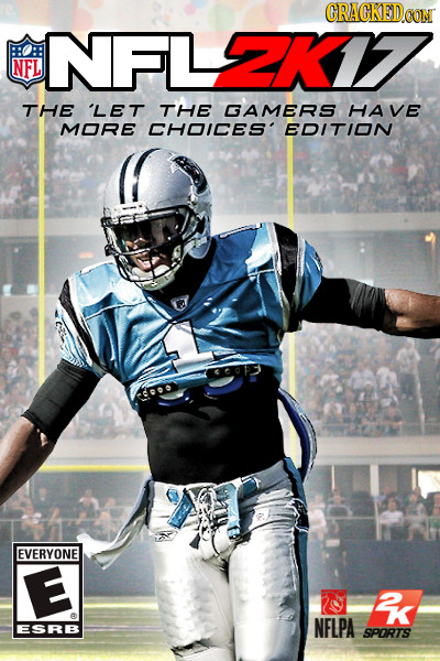 CRACKED.OON NFL2X17 NFL THE 'LET THE GAMERS HAVE MORE CHOICES' EDITION G EVERYONE E & NFLPA ESRB SPORTS