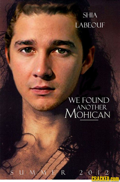 SHIA LABEOUF WE FOUND ANOTHER MOHICAN SUMMER 2012 CRACKED-COM