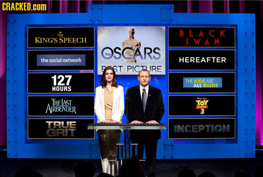 CRACKED.COM BLACK KING'S SPEECH SWAN OSCARS the thesocialnetwork HEREAFTER RAST PICTURE 127 THE KIDS ARE ALL RIGHT HOURS THELAST ToY AIRBENDER SYERY 3