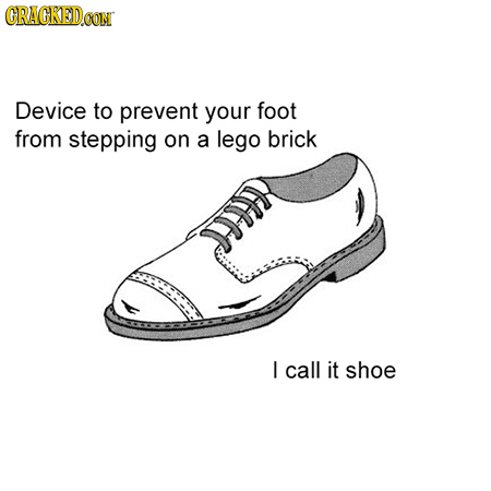 CRAGKED Device to prevent your foot from stepping on a lego brick D I call it shoe