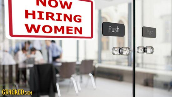 HIRING WOMEN Push Push