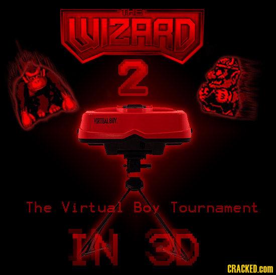 UYIZARD THE 2 VIRTALBOY The Virtyal Boy Tournament TA CRACKED.COM