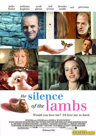 jodie anthony scott ted brooke and precious foster hopkins glenn levine smith the silence lambs of the Would you love me? I'd love me sO hard. 0 IS ul