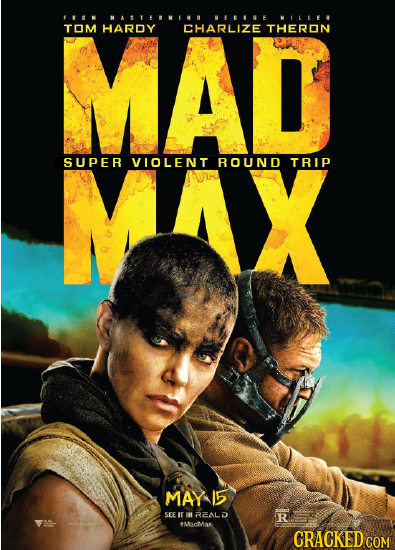 FPIN NALLNLA 11E WLLLEV TOM HARDY CHARLIZE THERON SUPER VIOLENT ROUND TRIP MAY 5 SEEI IH R2ALD R Micmse CRACKED COM