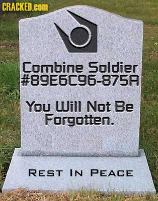 CRACKED.COM Combine Soldier #89E6096-875F You Will Not Be Forgotten. REST IN PEACE