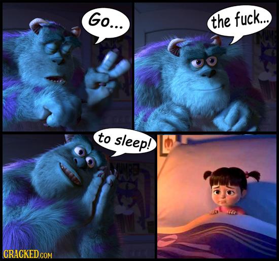 Go... the fuck... to sleep! CRACKED CON