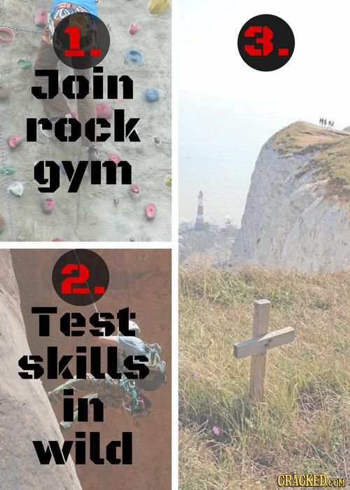 1 Join ROck gyi 2. Test skills in wild