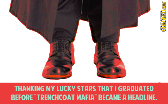 CRACKEDCON THANKING MY LUCKY STARS THAT I GRADUATED BEFORE TRENCHCOAT MAFIA BECAME A HEADLINE.