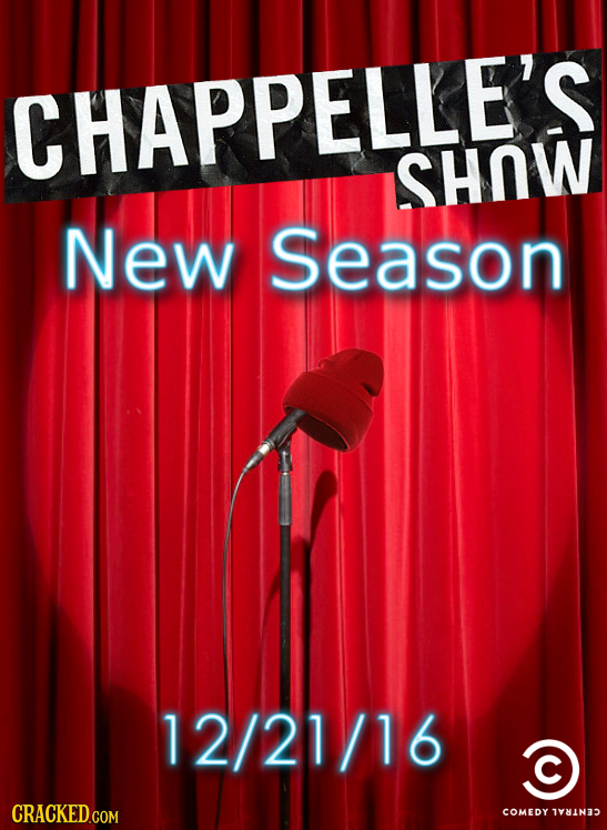 CHAPPELLE'S SHOW New Season 12/21/16 CRACKED.COM COMEDY 1781N35